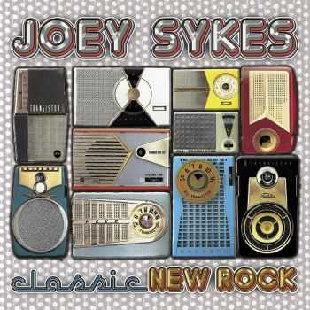 Joey Sykes - Classic New Rock (2016)