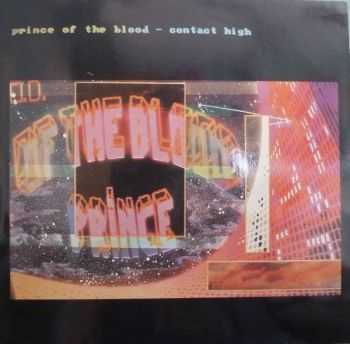 Prince Of The Blood - Contact High (1986)