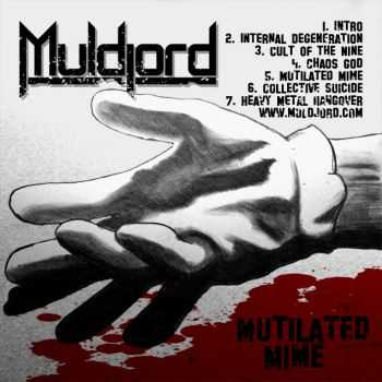 Muldjord - Mutilated Mime (ep 2008)