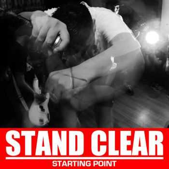 Stand Clear - Starting Point (2016)