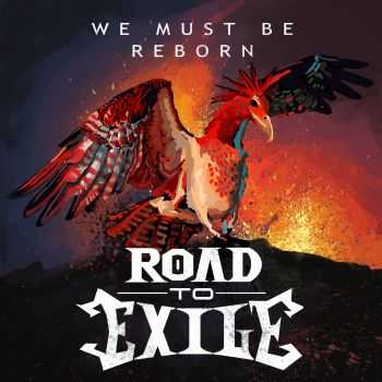Road to Exile - We Must Be Reborn EP (2016)