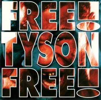 Holy Gang - Free Tyson Free! (1994)