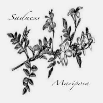 Sadness - Mariposa [demo] (2016)