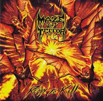 Maze Of Terror  -  Ready To Kill  (2016)  LOSSLESS + MP3