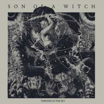 Son Of A Witch - Thrones In The Sky (2016)
