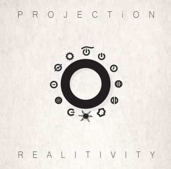 Projection - Realitivity (2015)