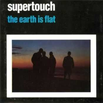 Supertouch - The Earth Is Flat (1990)