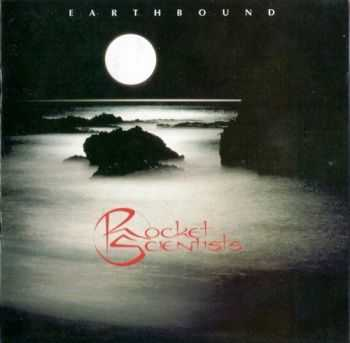 Rocket Scientists - Earthbound (1993) Lossless