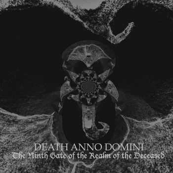 Death Anno Domini - The Ninth Gate Of The Realm Of The Deceased (2015)