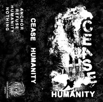 CEASE - Humanity EP (2014)