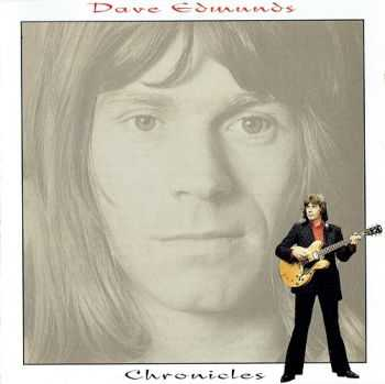 Dave Edmunds - Chronicles (1994)