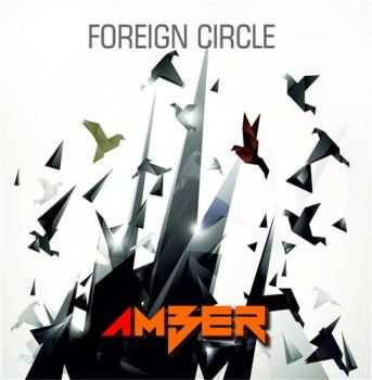 Foreign Circle - Amber (2014)