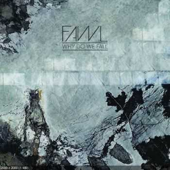 Fawl - Why Do We Fall [EP] (2016)