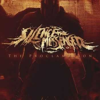 Silence The Messenger - The Proclamation (2016)