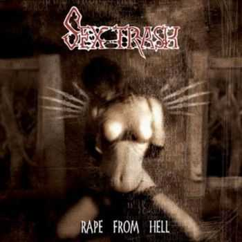 Sextrash - Rape from Hell (2006)