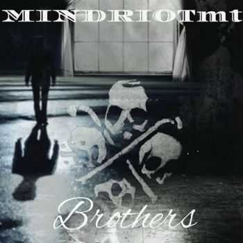 Mindriot Mt - Brothers (2016)