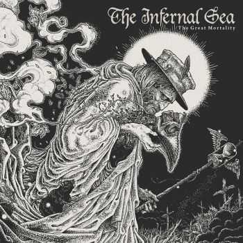The Infernal Sea - The Great Mortality (2016)