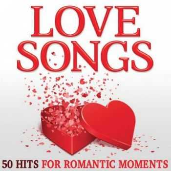 VA - Love Songs: 50 Hits for Romantic Moments (2014)