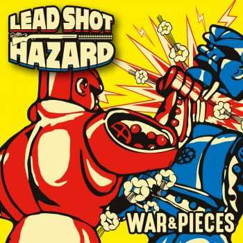 Lead Shot Hazard - War & Pieces [ep] (2016)