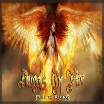 Angels Of Fire - Feel It Rising (2016)