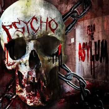 Psycho - From The Asylum (2016)