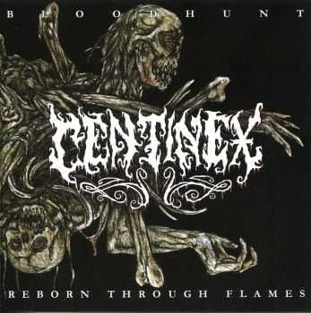 Centinex - Bloodhunt/Reborn Through Flames (2003) (LOSSLESS)