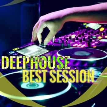 VA - Deephouse Best Session (2016)
