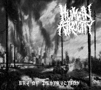 Human Atrocity - Era Of Destruction EP (2015)