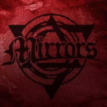 Mirrors - Self-Titled (EP) (2015)