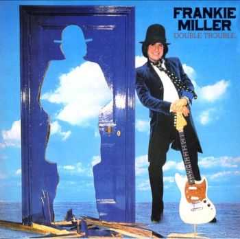 Frankie Miller - Double Trouble (1978) Lossless