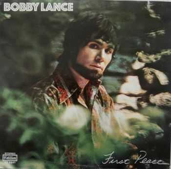 Bobby Lance - First Peace (1971)