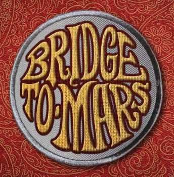 Bridge To Mars - Bridge To Mars (2016)