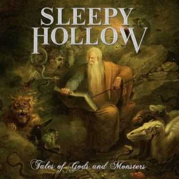 Sleepy Hollow - Tales Of Gods And Monsters (2016)
