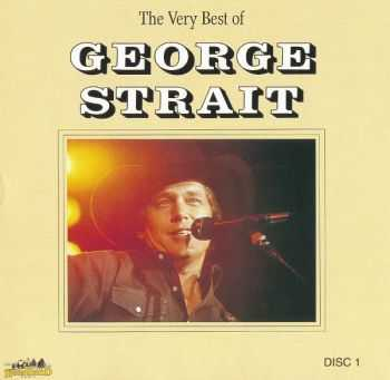 George Strait - The Very Best Of George Strait (1991)