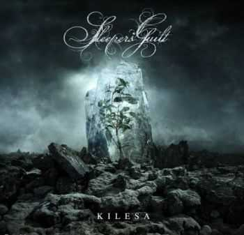 Sleepers' Guilt - Kilesa (2016)