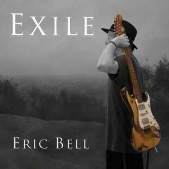 Eric Bell (ex-Thin Lizzy) - Exile (2016)