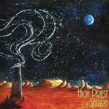 High Priest Of Saturn - Son Of Earth And Sky (2016)