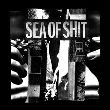 Sea Of Shit - 2nd EP (2015)