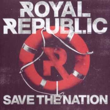 Royal Republic - Royal Republic (2012) Lossless