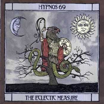 Hypnos 69 - The Eclectic Measure (2006) Lossless