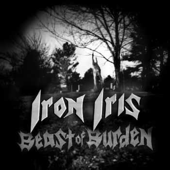 Iron Iris - Beast Of Burden (2016)
