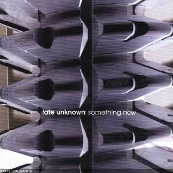 Fate Unknown - Something New (2007)