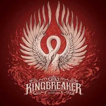 Kingbreaker - To The Fire (2016)