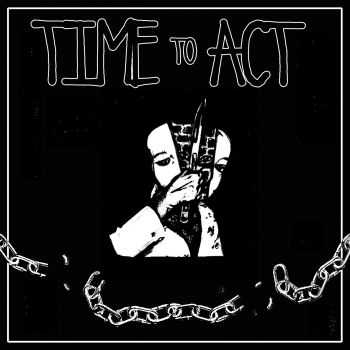 Time To Act - Demo (2016)