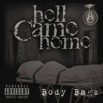 Hell Came Home - Body Bags (2016)