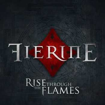Fierine - Rise Through The Flames (2015)