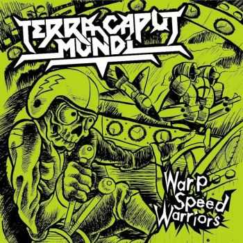 Terra Caput Mundi - Warp Speed Warriors(2008)
