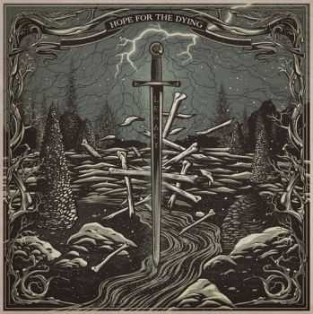 Hope For The Dying - Legacy (2016)