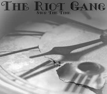 The Riot Gang - Stop The Time (EP) (2011)