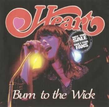 Heart - Burn to the Wick (1979)